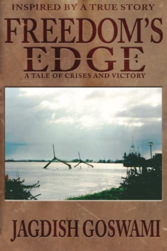 9781943588145: Freedom's Edge: A Tale of Crises and Victory