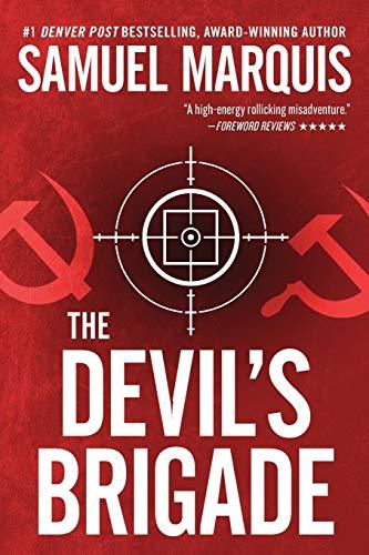 The Slush Pile Brigade (Nick Lassiter Series) (Volume 1): Samuel Marquis