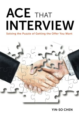 9781943599004: Ace That Interview: Solving the Puzzle of Getting The Offer You Want