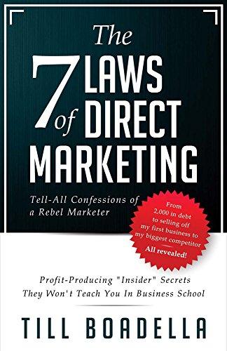 The 7 Laws of Direct Marketing: Profit-Producing: Boadella, Till