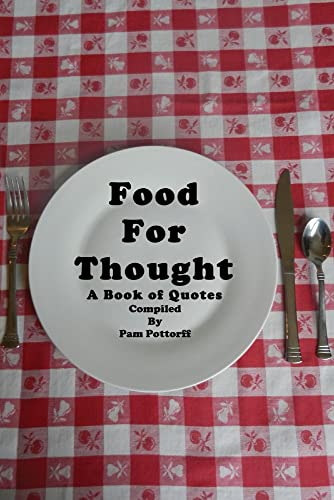 9781943612505: Food For Thought: A Book of Quotes
