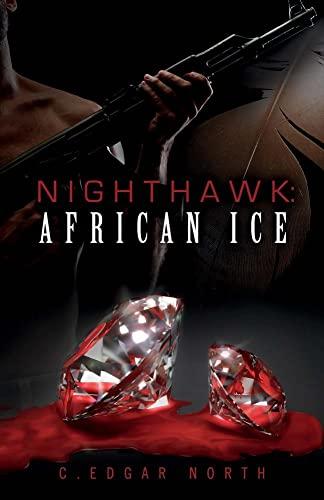 Nighthawk: African Ice: C Edgar North