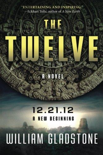 9781943625352: The Twelve: 12.21.12 A New Beginning