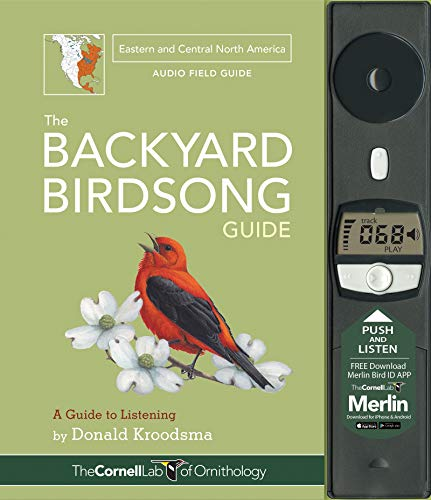 The Backyard Birdsong Guide (Eastern and Central North America): A Guide to Listening: Donald ...