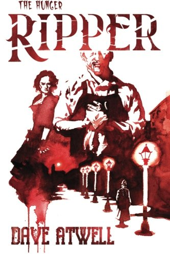 9781943670161: The Hunger: Ripper (Volume 3)