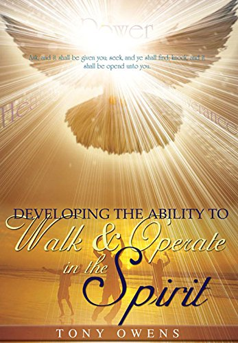 9781943675050: Developing the Ability to Walk & Operate in the Spirit