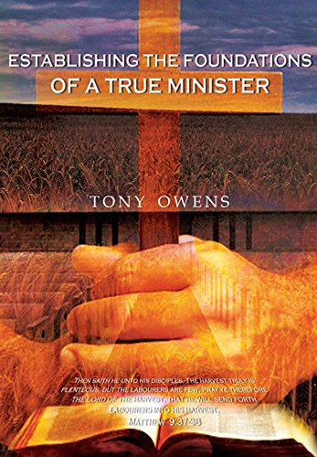 9781943675067: Establishing the Foundations of a True Minister