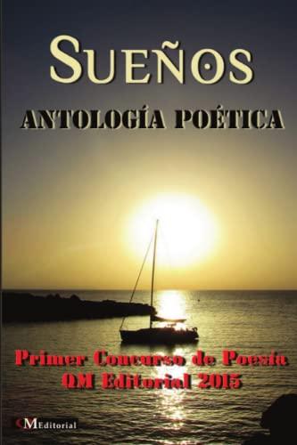 Suenos Antologia Poetica (Paperback): QM Editorial