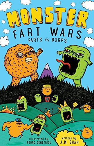 Monster Fart Wars: Farts vs. Burps: Book: Shah, A. M.