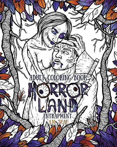 Adult Coloring Book Horror Land: Entrapment (Book: Shah, A.M.