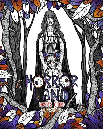 Adult Coloring Book Horror Land: Devil's Child: Shah, A.M.