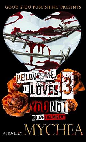 9781943686810: He Loves Me, He Loves You Not PT 3