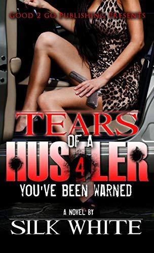 9781943686865: Tears of a Hustler PT 4: You've Been Warned