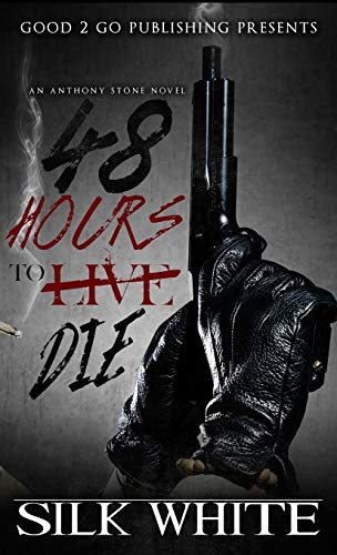 9781943686926: 48 Hours to Die: An Anthony Stone Novel