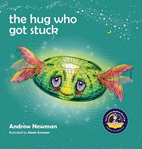 Hug Who Got Stuck (The) 9781943750054 WINNER, Moms Choice Awards for Excellence Gold Medal; SILVER WINNER, Moonbeam Childrens Book Awards, Best Childrens Book Series. This ex