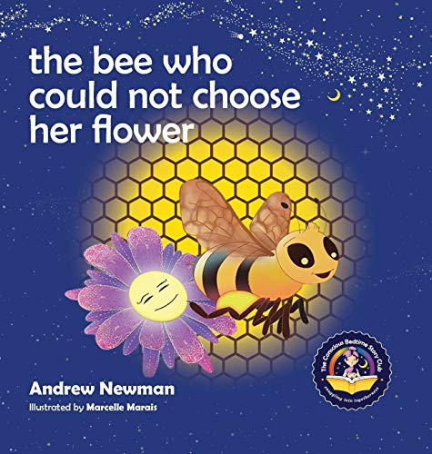The Bee Who Could Not Choose Her Flower (Hardback) 9781943750085 SILVER WINNER, Moonbeam Childrens Book Awards, Best Childrens Book Series. This beautifully-crafted rhyming bedtime tale for kids ages 4