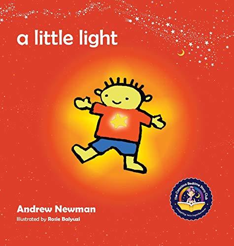 A Little Light 9781943750092 2018 GOLD WINNER, Book Series, 21st Annual COVR Visionary Awards; SILVER WINNER, Moonbeam Childrens Book Awards, Best Childrens Book Ser