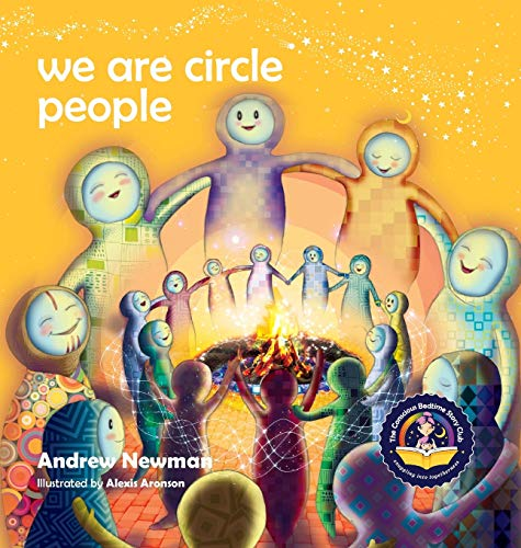 9781943750139: We Are Circle People: Helping children find connection and belonging in the modern-day village (13) (Conscious Stories)