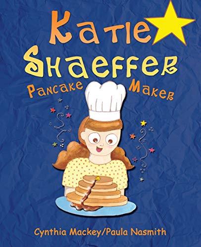 9781943767724: Katie Shaeffer Pancake Maker