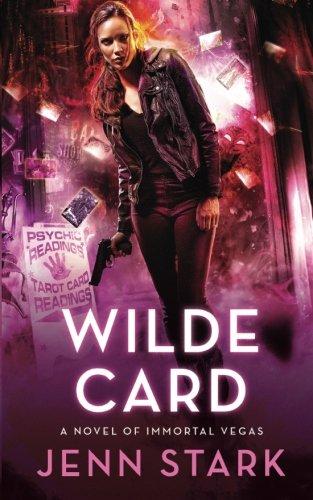 9781943768073: Wilde Card: A Novel of Immortal Vegas (Volume 2)