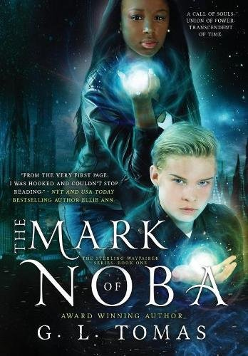 9781943773411: The Mark of Noba (The Sterling Wayfairer Series)
