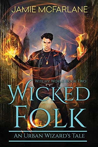9781943792139: Wicked Folk (Witchy World) (Volume 2)