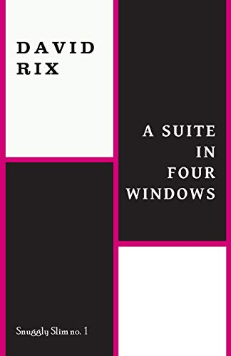 9781943813032: A Suite in Four Windows