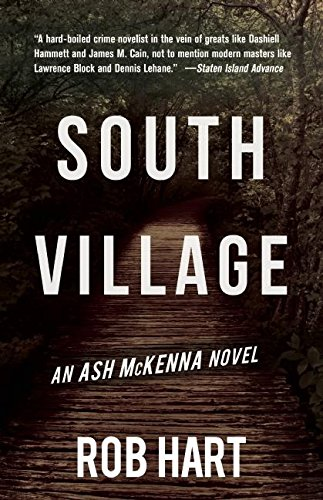 South Village (Paperback): Rob Hart