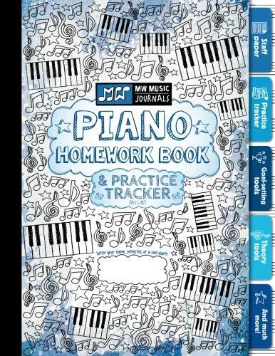 Piano Homework Book and Practice Tracker (Blue): Meridee Winters