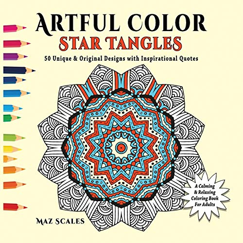 9781943828012: Artful Color Star Tangles: A Calming and Relaxing Coloring Book for Adults (Volume 2)