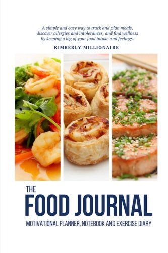 The Food Journal Motivational Planner, Notebook and: Millionaire, Kimberly