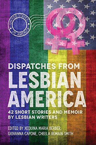 Dispatches from Lesbian America (Paperback)