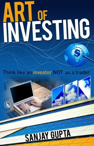 9781943851935: Art of Investing : Think Like An Investor Not As A Trader
