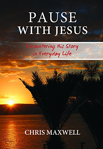 9781943852062: Pause With Jesus: Encountering His Story in Everyday Life
