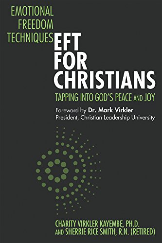 9781943852352: Emotional Freedom Techniques EFT for Christians