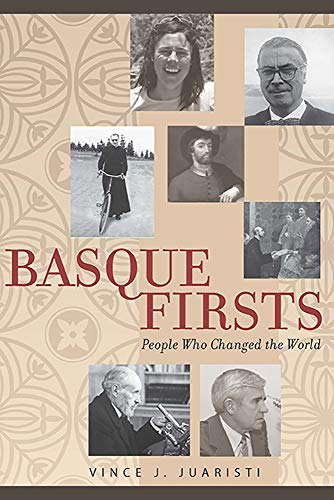 9781943859207: Basque Firsts: People Who Changed the World (The Basque Series)