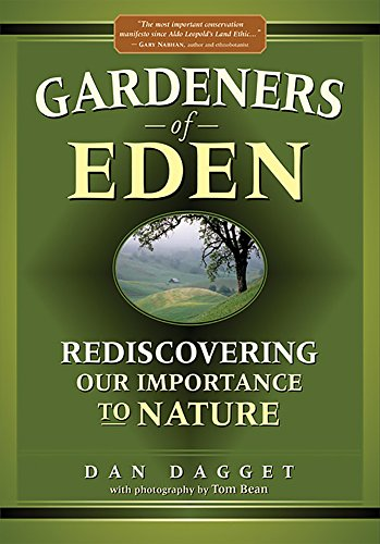 9781943859351: Gardeners of Eden: Rediscovering Our Importance to Nature