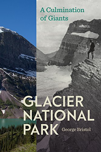 Glacier National Park A Culmination of Giants