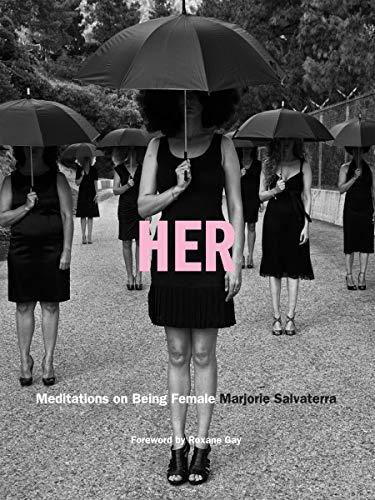 Her: Meditations on Being Female: Salvaterra, Marjorie