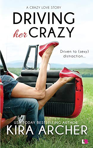 9781943892228: Driving Her Crazy