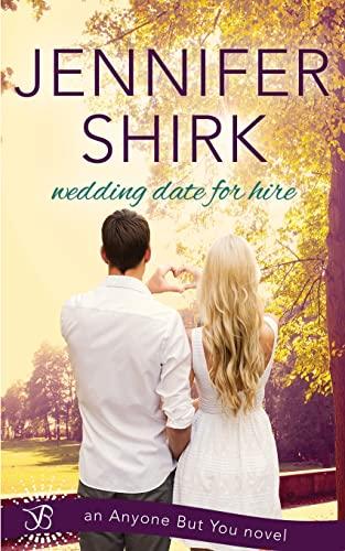 Wedding Date for Hire: Jennifer Shirk