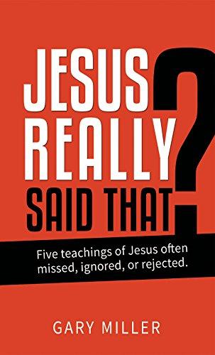 9781943929115: Jesus Really Said That?