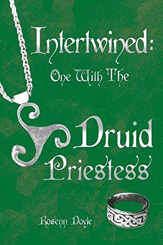 Intertwined: One with the Druid Priestess: Rosenn Doyle