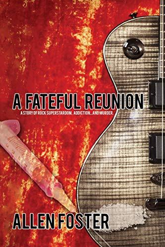 9781943955114: A Fateful Reunion