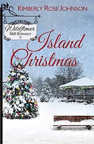 9781943959051: Island Christmas (Wildflower B&B Romance) (Volume 3)