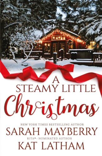 9781943963539: A Steamy Little Christmas