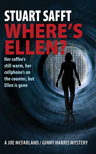 9781943995011: Where's Ellen? (Mystery) (MPP A JOE MCFARLAND / GINNY HARRIS MYSTERY) (Volume 1)