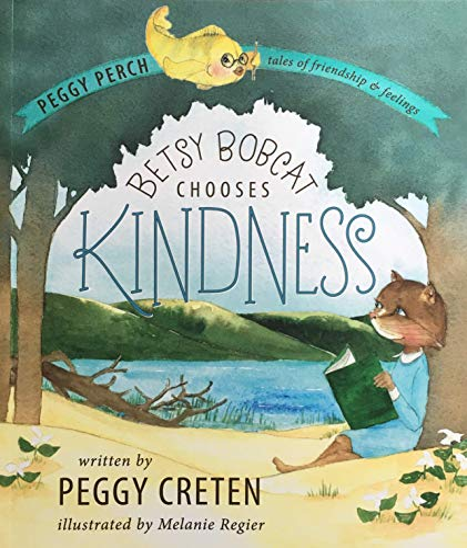 9781943995141: Betsy Bobcat Chooses Kindness