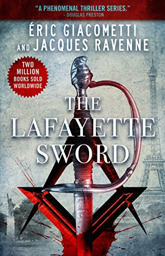 9781943998043: The Lafayette Sword (Antoine Marcas Freemason Thrillers)