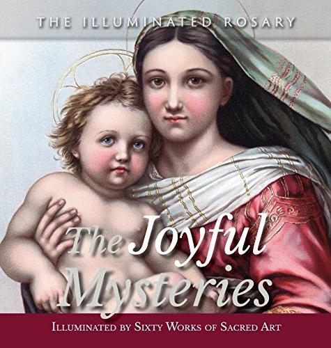 9781944008000: The Joyful Mysteries: Illuminated by Sixty Works of Sacred Art (Illuminated Rosary)